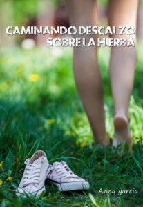 Caminando descalzo sobre la hierba - Kindle